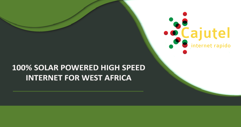 Cajutel introducing Solar powered high-speed Internet for West Africa